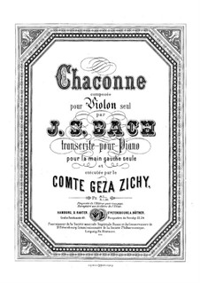 Партита для скрипки No.2 ре минор, BWV 1004: Chaconne. Transcription for the left Hand alone by Иоганн Себастьян Бах