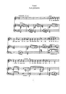 Две песни, Op.46: No.1 Les présents by Габриэль Форе