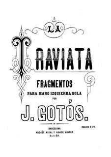 La Traviata. Fragments for the left Hand alone, Op.41: La Traviata. Fragments for the left Hand alone by José Gotòs