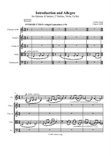 Introduction and Allegro (for Clarinet and String Quartet): Introduction and Allegro (for Clarinet and String Quartet) by Jordan Grigg
