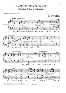 Пеллеас и Мелизанда, Op.80: Смерть Мелизанды, для фортепиано by Габриэль Форе