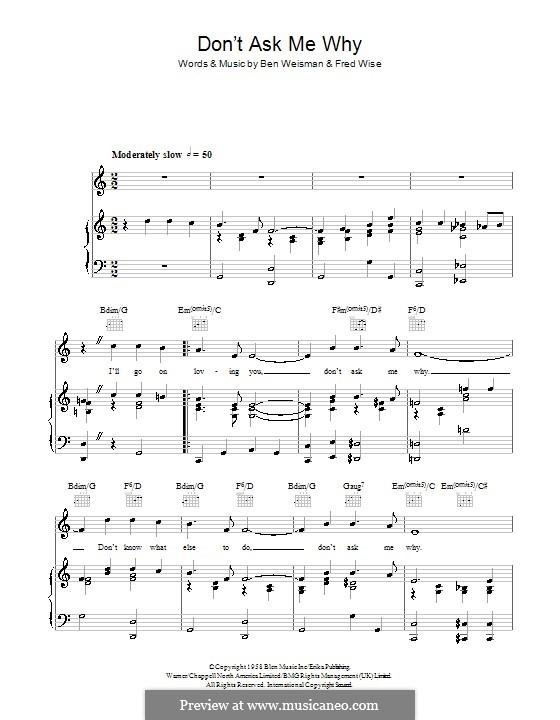 Don't Ask Me Why (Elvis Presley): Для голоса и фортепиано (или гитары) by Ben Weisman, Fred Wise