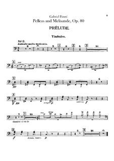 Пеллеас и Мелизанда, Op.80: Партия литавр by Габриэль Форе