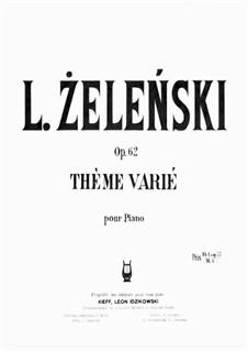 Thême varié, Op.62: Thême varié by Владислав Желеньский