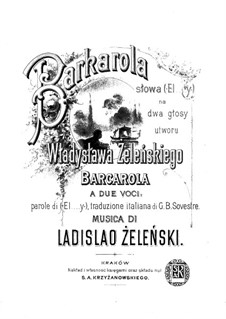 Barcarola a due voci: Barcarola a due voci by Владислав Желеньский
