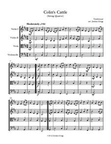Colin's Cattle: Для струнного квартета by Unknown (works before 1850)