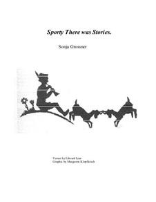 Sporty There was Stories: Sporty There was Stories by Sonja Grossner