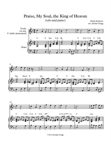 Praise, My Soul, the King of Heaven: For solo and piano by Mark Andrews