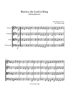 Rejoice the Lord Is King: Для струнного квартета by John Darwall