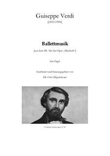 Макбет: Ballettmusik aus dem III. Akt für Orgel by Джузеппе Верди