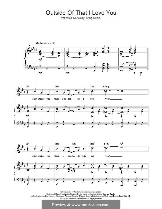 Outside of That I Love You (Top Hat Cast): Для голоса и фортепиано (или гитары) by Ирвинг Берлин