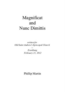 Magnificat and Nunc Dimittis: Magnificat and Nunc Dimittis by Phillip Martin