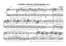 5 Simple pieces for piano: Fifth book No.1, MVWV 699 by Maurice Verheul