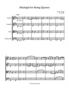 Madrigal: Для струнного квартета by Jordan Grigg