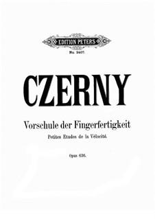 Подготовительные этюды, Op.636: Для фортепиано by Карл Черни