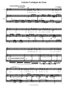 Волшебный рог мальчика: Lied des Verfolgten im Turm, für Stimme und Klavier by Густав Малер