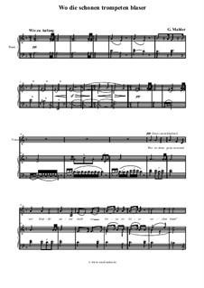 Волшебный рог мальчика: Wo die Schönen Trompeten Blaser, für Stimme und Klavier by Густав Малер
