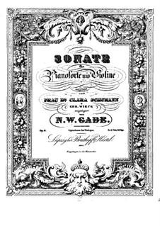 Соната для скрипки (или альта) и фортепиано No.1, Op.6: Сольная партия, партитура для двух исполнителей by Нильс Вильгельм Гаде