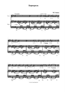 Баркарола, для голоса и фортепиано: Баркарола, для голоса и фортепиано by Михаил Глинка
