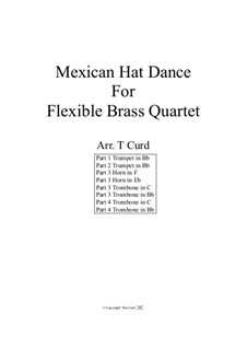 Mexican Hat Dance: For flexible brass quartet – full score by folklore