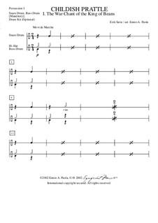 Menus propos enfantins: No.1 Le chant guerrier du roi des haricots – percussion I part by Эрик Сати