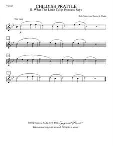 Menus propos enfantins: No.2 Ce que dit la petite princesse des tulipes – violin I part by Эрик Сати