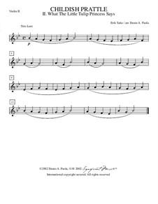 Menus propos enfantins: No.2 Ce que dit la petite princesse des tulipes – violin II part by Эрик Сати