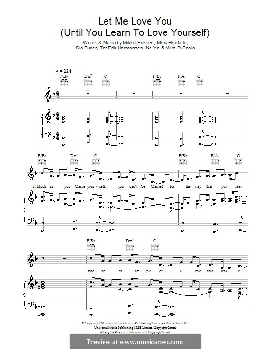 Let Me Love You (Until You Learn to Love Yourself): Для голоса и фортепиано (или гитары) by Mark Hadfield, Mikkel Storleer Eriksen, Ne-Yo, Sia Furler, Mike Di Scala