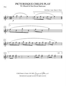 Enfantillages pittoresques (Picturesque Child's Play): No.3 Marche du grand escalier – flute part by Эрик Сати