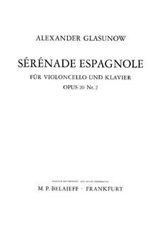 Две пьесы для виолончели и фортепиано, Op.20: No.2 Испанская серенада – партитура, сольная партия by Александр Глазунов