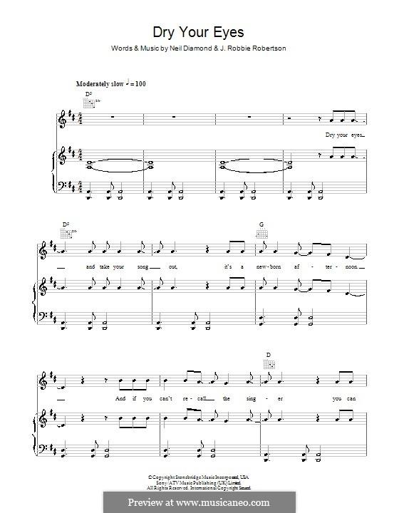 Dry Your Eyes: Для голоса и фортепиано (или гитары) by Neil Diamond, Robbie Robertson