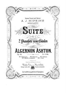 Сюита для двух фортепиано в четыре руки, Op.50: Вся сюита by Алджернон Эштон