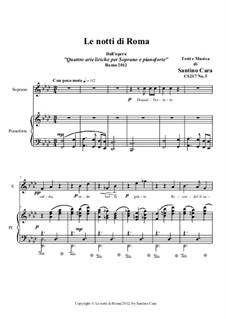 21 Opera Arias and Sacred Arias for Soprano: Le notti di Roma. Soprano and piano, CS217 No.3 by Santino Cara
