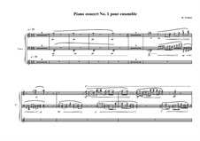 Piano Concerto No.1 in one piece, for ensemble, MVWV 60, 60a: Партия фортепиано by Maurice Verheul
