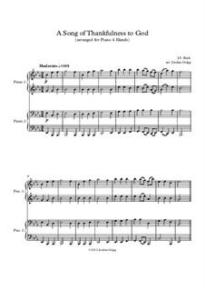 A Song of Thankfulness to God (Father, We Thank Thee): Для фортепиано в 4 руки by Иоганн Себастьян Бах