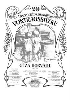 Двадцать маленьких пьес, Op.53: Для фортепиано by Géza Horváth