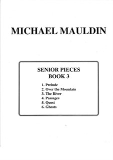 Senior Pieces: Written for My Students at Their High School Graduation: Book 3 by Michael Mauldin