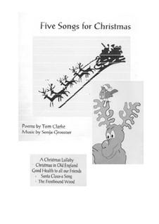 Five Songs for Christmas: Five Songs for Christmas by Sonja Grossner