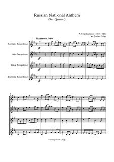 National Anthem of Russian Federation (Gimn Rossiyskoy Federatsii): For saxophone quartet by Alexander Vasilyevich Alexandrov