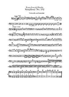 Симфония No.102 си-бемоль мажор, Hob.I/102: Партия виолончели и контрабаса by Йозеф Гайдн