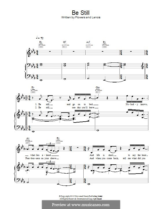 Be Still (The Killers): Для голоса и фортепиано (или гитары) by Brandon Flowers, Daniel Lanois, Dave Keuning, Mark Stoermer, Ronnie Vannucci