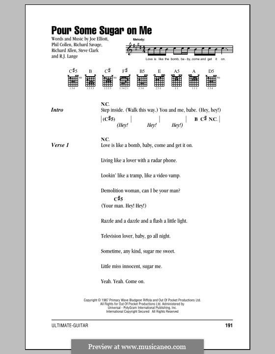 Pour Some Sugar on Me (Def Leppard): Текст, аккорды by Joe Elliott, Phil Collen, Richard Savage, Robert John Lange, Steve Clark