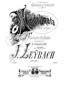 Fantasia on Melody 'Mandolinata' by E. Paladilhe, Op.130: Для фортепиано by Жозеф Лейбах