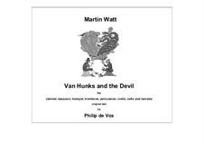 Van Hunks and the Devil: Van Hunks and the Devil by Martin Watt