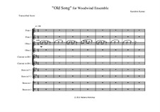 Old Song, for Woodwind Ensemble: Old Song, for Woodwind Ensemble by Hiatama Workshop