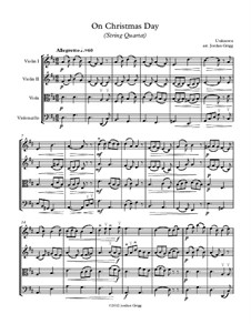 On Christmas Day (String Quartet): On Christmas Day (String Quartet) by Unknown (works before 1850)
