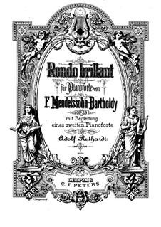 Блестящее рондо, Op.29: Версия для двух фортепиано в 4 руки by Феликс Мендельсон-Бартольди