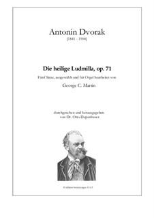 Святая Людмила, B.144 Op.71: Для органа by Антонин Дворжак