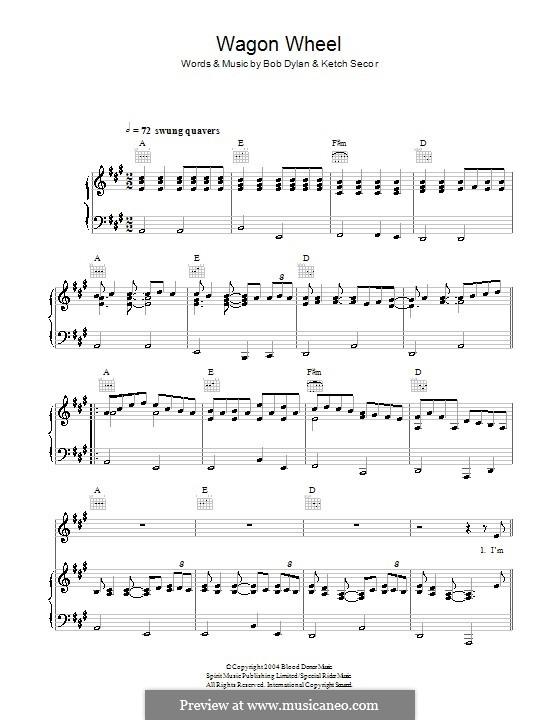Wagon Wheel (Old Crow Medicine Show): Для голоса и фортепиано (или гитары) by Bob Dylan, Ketch Secor