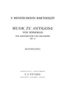 Антигона, Op.55: Клавир с вокальной партией by Феликс Мендельсон-Бартольди